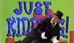 Just Kidding - Candid-Camera-Show mit Mirco Nontschew