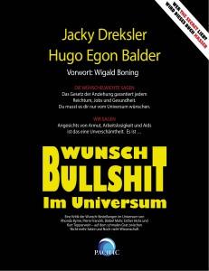 """Hier sollte das Cover des Buches """"Wunsch-Bullshit im Universum"""" von Jacky Dreksler und Hugo Egon Balder zu sehen sein"""